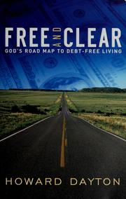 Cover of: Free and clear | Howard Lape Dayton