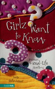 Cover of: Girlz want to know | Susie Shellenberger