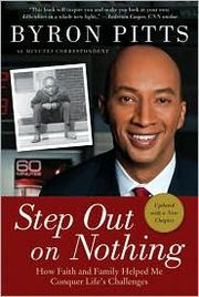 Cover of: Step out on nothing | Byron Pitts