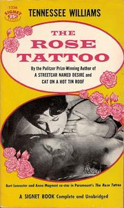 Cover of: The rose tattoo by Tennessee Williams