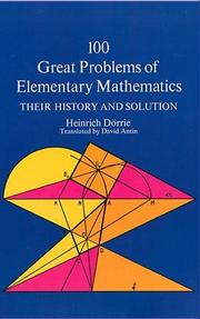 Cover of: 100 great problems of elementary mathematics