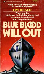 Cover of: Blue Blood Will Out | Tim Heald