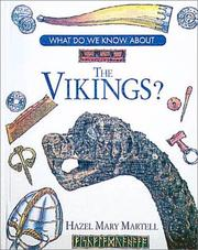 Cover of: What do we know about the Vikings? | Hazel Martell