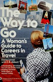 Cover of: The way to go | Elaine Lerner