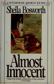 Cover of: Almost innocent | Sheila Bosworth