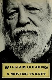 Cover of: A moving target | William Golding