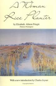 A woman rice planter by Elizabeth W. Allston Pringle