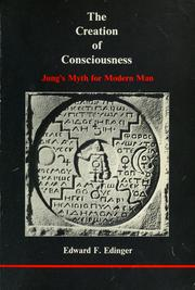 Cover of: The creation of consciousness | Edward F. Edinger