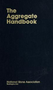 Cover of: The Aggregate handbook | edited by Richard D. Barksdale.