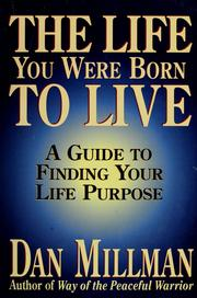 Cover of: The Life You Were Born to Live