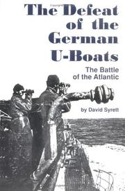 Cover of: The defeat of the German U-boats | David Syrett