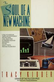 Cover of: The soul of a new machine | Tracy Kidder