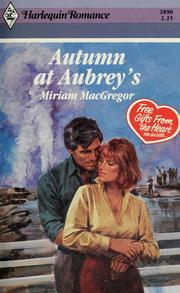 Cover of: Autumn At Aubrey'S | Miriam MacGregor