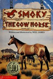 Cover of: Smoky, the cow horse | Will James