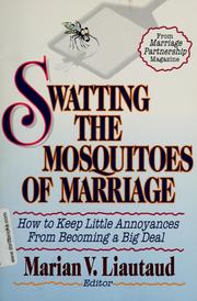 Cover of: Swatting the mosquitoes of marriage | Marian V. Liautaud, editor.