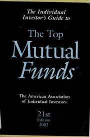 Cover of: The Individual Investor's Guide to the Top Mutual Funds (Individual Investors Guide to the Top Mutual Funds) |