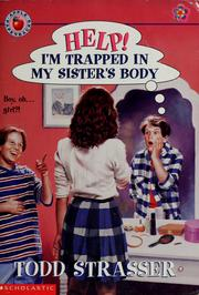 Cover of: Help! I'm Trapped in My Sisters Body | Todd Strasser