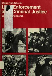 Cover of: Opportunities in law enforcement and criminal justice | James D. Stinchcomb