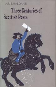 Cover of: Three centuries of Scottish posts