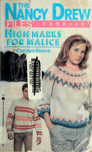 Cover of: High marks for malice | Carolyn Keene
