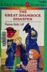Cover of: The great shamrock disaster | Patricia Reilly Giff