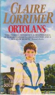 Cover of: Ortolans | Claire Lorrimer