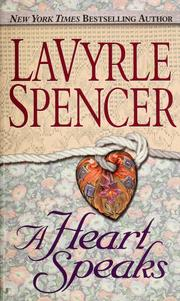 Cover of: A heart speaks | LaVyrle Spencer