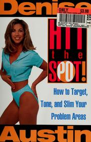 Cover of: Hit the spot! | Denise Austin