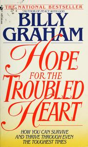 Cover of: Hope for the troubled heart | Billy Graham