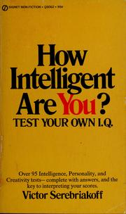 Cover of: How intelligent are you? | Victor Serebriakoff