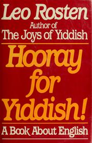 Cover of: Hooray for Yiddish! | Leo Calvin Rosten