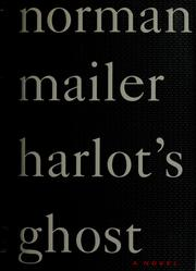 Cover of: Harlot's ghost by Norman Mailer