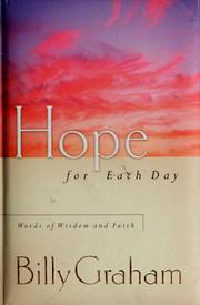 Cover of: Hope for Each Day: Words of Wisdom and Faith