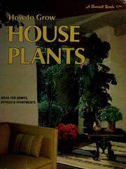Cover of: How to grow house plants | Sunset Books