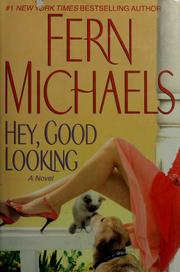 Cover of: Hey, good looking | Fern Michaels