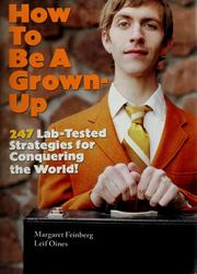 Cover of: How to be a grown-up | Margaret Feinberg