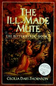 Cover of: The ill-made mute | Cecilia Dart-Thornton