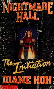 Cover of: The initiation | Diane Hoh