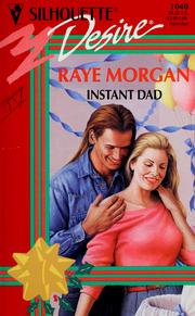 Cover of: Instant dad | Raye Morgan