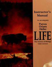 Cover of: Instructor's manual to accompany Purves, Orians and Heller - Life: the science of biology | Rene R. Roth
