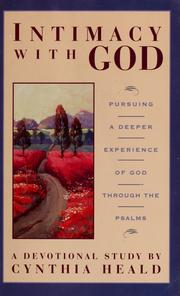 Cover of: Intimacy with God | Cynthia Heald