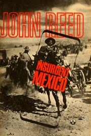 Cover of: Insurgent Mexico | John Reed