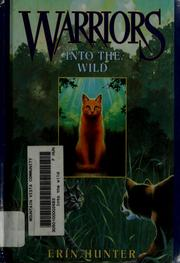 Into the wild (#1 Warriors)