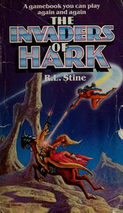 Cover of: The invaders of Hark | R. L. Stine