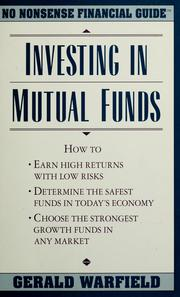 Cover of: Investing in Mutual Funds (No Nonsense Financial Guides) | Gerald Warfield