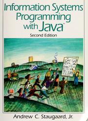 Cover of: Information systems programming with Java | Andrew C. Staugaard