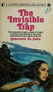 Cover of: The invisible trap | Genevieve St. John