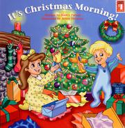 Cover of: It's Christmas morning! | Nancy Parent