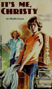Cover of: It's me, Christy | Phyllis Green