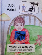 Cover of: J.D. McDoil what's up with oil? | Melvin Boone